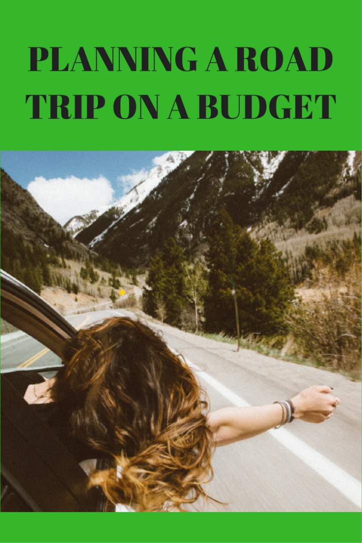 PLANNING A ROAD TRIP ON A BUDGET